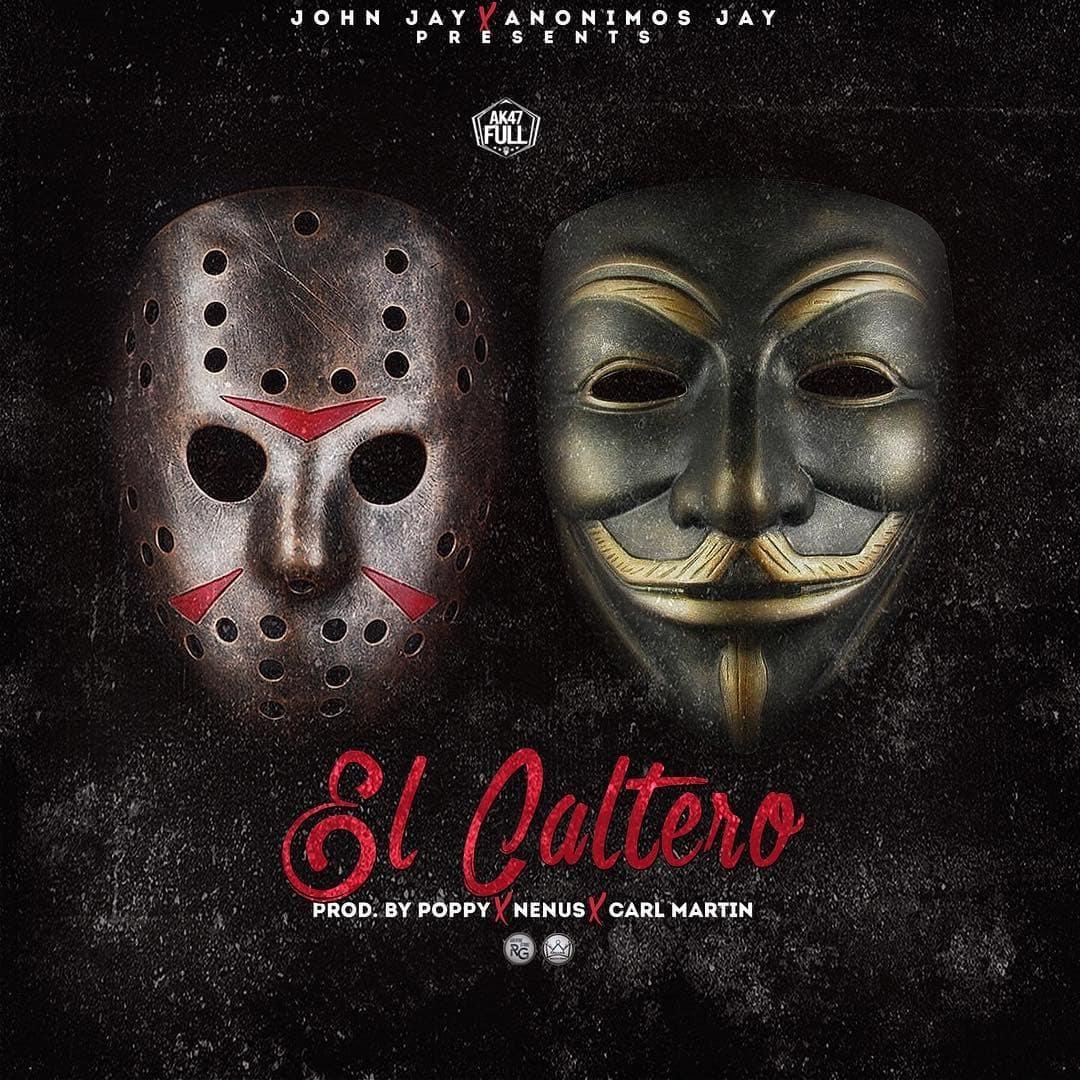 John Jay Ft. Anonimos Jay - El Caltero MP3