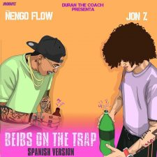 Jon Z Ft Ñengo Flow - Beibs On The Trap MP3