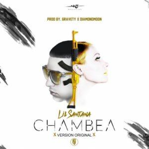 Lil Santana - Chambea MP3