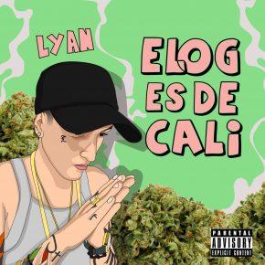 Lyan - El Og Es De Cali MP3