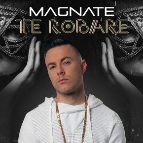 Magnate - Te Robaré MP3