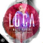 Maite Perroni Ft. Cali Y El Dandee, De La Ghetto - Loca Remix MP3