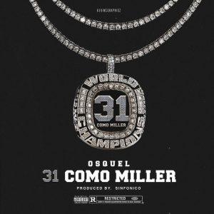 Osquel - 31 Como Miller MP3