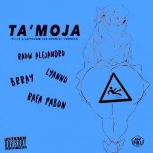 Rauw Alejandro Ft. Brray, Lyanno, Rafa Pabon - Ta' Moja MP3