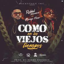 Rubiel International Ft. Ñengo Flow - Como En Los Viejos Tiempos MP3