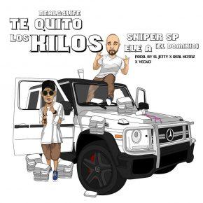 Sniper SP Ft. Ele A El Dominio - Te Quito Los Kilos MP3