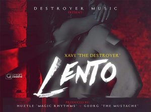 Xavi The Destroyer - Lento MP3
