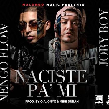 Ñengo Flow Ft. Jory - Naciste Pa' Mi MP3
