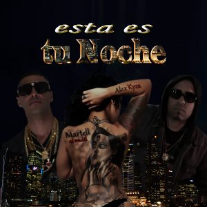 Alex Kyza Ft. Martell El Multi - Esta Es Tu Noche MP3