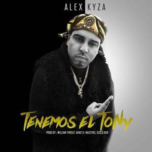 Alex Kyza - Tenemos El Tony MP3
