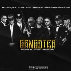 Amarion Ft. Juanka, Jon Z, Pacho, Ñengo, Tempo, Myke Towers, Yomo - Gangster MP3