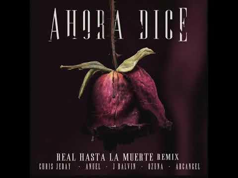 Anuel AA Ft. J Balvin, Ozuna Y Arcangel - Ahora Dice Remix MP3