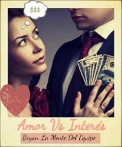 Bryan La Mente Del Equipo - Amor Vs. Interes MP3