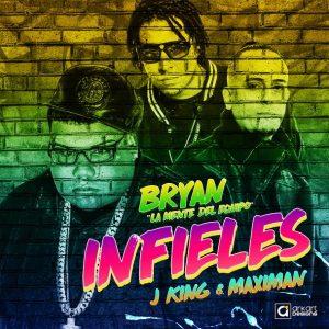 Bryan La Mente Del Equipo Ft. J King Y Maximan - Infieles MP3