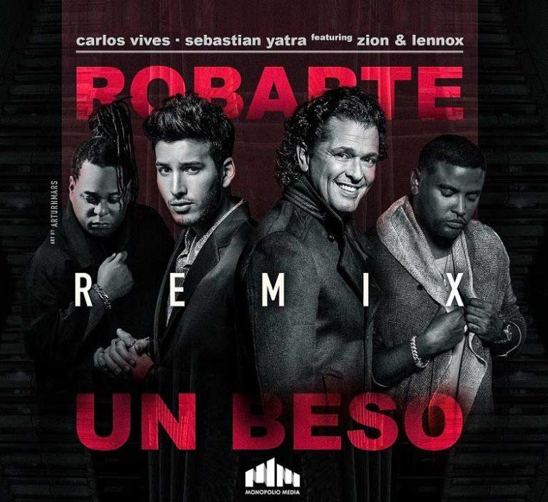 Carlos Vives Ft. Sebastian Yatra Y Zion y Lennox - Robarte Un Beso Remix MP3