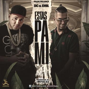 DC Y Emil - Estás Pa' Mi MP3