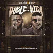 Goldiel Y Naldy - Doble Vida MP3