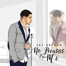 Jay Anthon - No Piensas En Mi MP3
