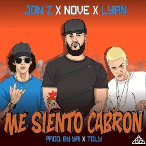 Jon Z Ft. Nove Y Lyan - Me Siento Cabron MP3