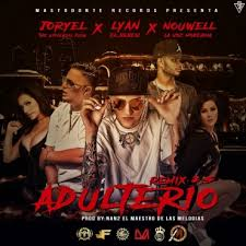 Joryel Y Nouwell Ft. Lyan El Palabreal - Adultero 2.5 MP3