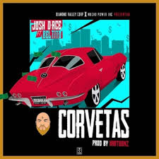 Josh DAce Ft. Beltito - Corvetas MP3
