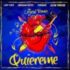 Lary Over Ft. Abraham Mateo Farruko Y Jacob Forever - Quiereme MP3