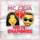 MC Ceja - No Te Enamores MP3