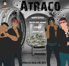 Metro The Savage Ft. Manny Eztilo, Cokaine y Joseph Lee - Atraco MP3