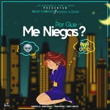 Mulero El Marciano Ft. Nio Garcia - Por Que Me Niegas MP3