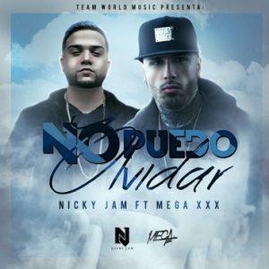 Nicky Jam Ft. Mega XxX - No Puedo Olvidar MP3
