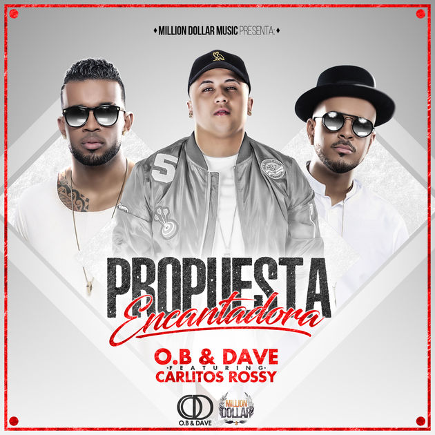 O.B Y Dave Ft. Carlitos Rossy - Proquesta Encantadora MP3