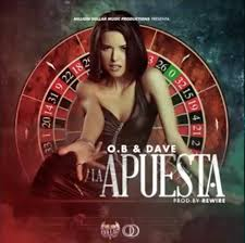 O.B Y Dave - La Apuesta MP3