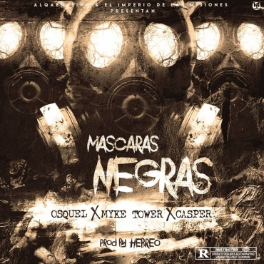 Osquel Ft. Myke Towers y Casper Mágico - Mascaras Negras MP3