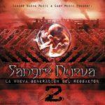 Sangre Nueva 2 - La Nueva Generacion Del Reggaeton (2011) Album MP3
