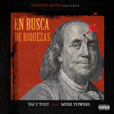 Yai y Toly Ft. Myke Towers - En Busca De Riquezas MP3