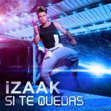 iZaak - Si Te Quedas MP3