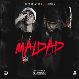Bryant Myers Ft. Legion - Maldad MP3