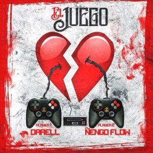 Darell Ft. Ñengo Flow - El Juego MP3