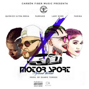 Farruko Ft. Lary Over, Quimico Ultra Mega, Farina - Motor Sport (Spanish Version) MP3