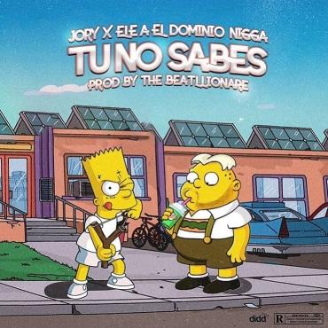 Jory Ft. Ele A El Dominio - Tu No Sabes MP3