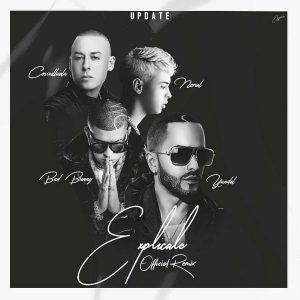 Yandel Ft. Bad Bunny, Noriel, Cosculluela - Explicale Remix MP3