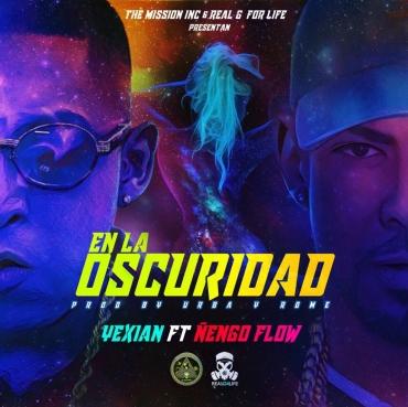 Yexian Ft. Ñengo Flow - En La Oscuridad MP3