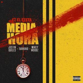 Justin Quiles, Farruko, Miky Woodz - Media Hora MP3