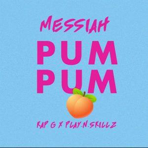 Messiah - Pum Pum MP3