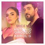 Antonio Orozco Ft. Karol G - Dicen MP3