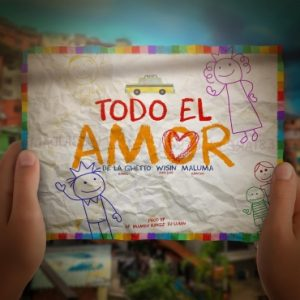 De La Ghetto Ft. Wisin, Maluma - Todo El Amor MP3