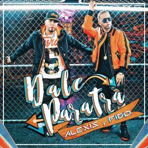 Alexis Y Fido - Dale ParaTra MP3