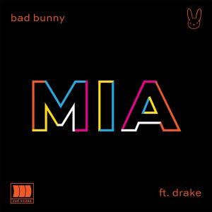 Bad Bunny Ft. Drake - Mia MP3
