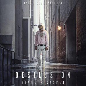 Casper Magico - Desilusion MP3