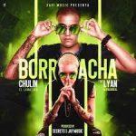 Chulin El Lunatiko Ft. Lyan - Borracha MP3